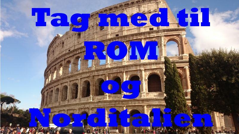 Tag med til Rom og Norditalien
