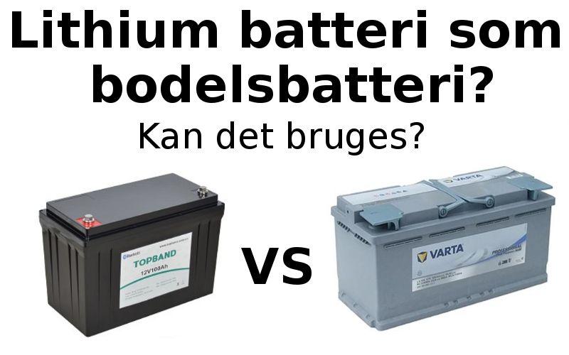 Lithium batterier eller bly/syre?