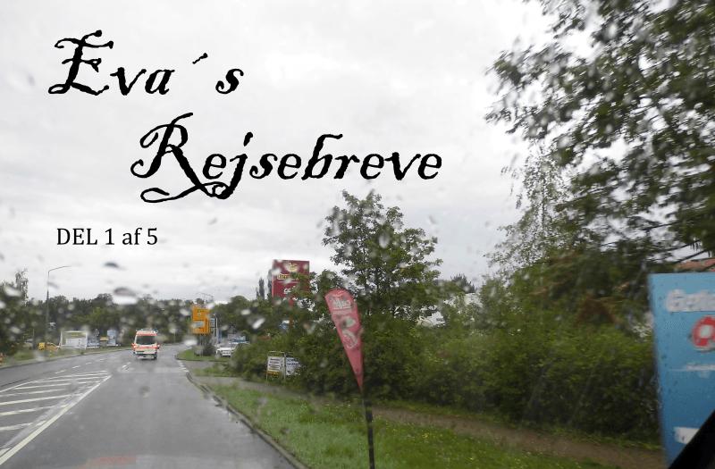 Evas Rejsebreve – del 1 af 5