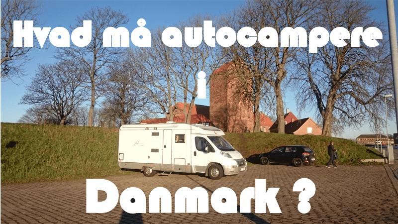 Hvad må autocampere i Danmark?